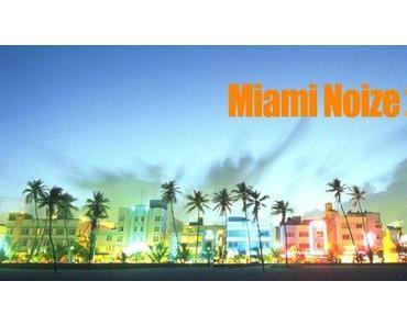 Boysnoize Records: Miami Noize 2011