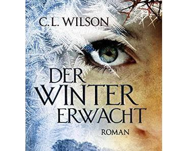 {Rezension} C.L. Wilson - Der Winter erwacht
