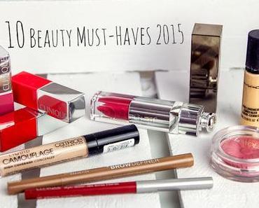 Meine 10 Beauty Must-Haves 2015