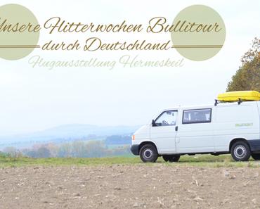 Flugausstellung Hermeskeil – unsere Deutschlandtour – Tag 5