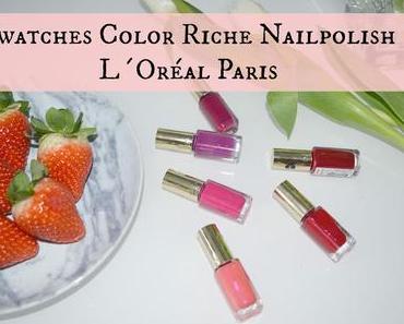 {Swatches} L´Oréal Paris Le Vernis Color Riche