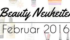 Beauty Neuheiten Februar 2016 Preview