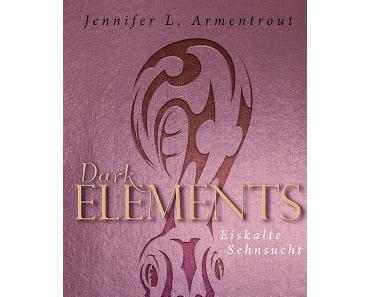 {Rezension} Jennifer L. Armentrout - Eiskalte Sehnsucht (Dark Elements)