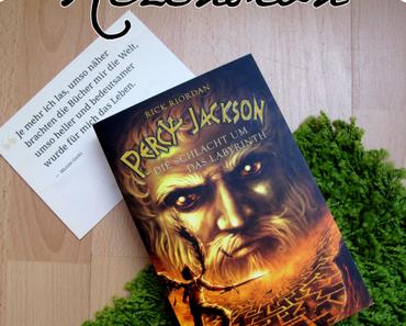 "Kurzrezension | ""Percy Jackson - Die Schlacht um das Labyrinth"" - Rick Riordan"