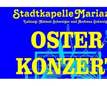Termintipp: Osterkonzert 2016 der Stadtkapelle Mariazell