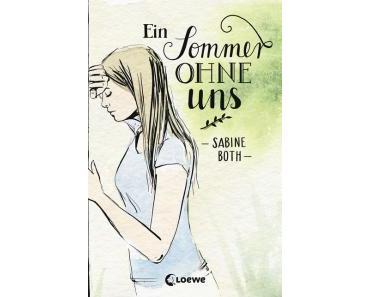 """[Rezension] Sabine Both – """"Ein Sommer ohne uns"""""""