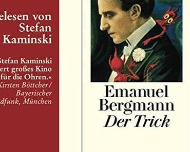 *Hörbuch-Rezension* Der Trick / Emanuel Bergmann