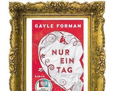 [Rezension] Nur ein Tag von Gayle Forman