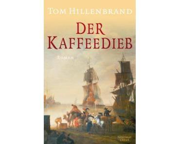 Hillenbrand, Tom: Der Kaffeedieb