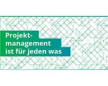 Projekt- Management ist für jeden was (Infografik)