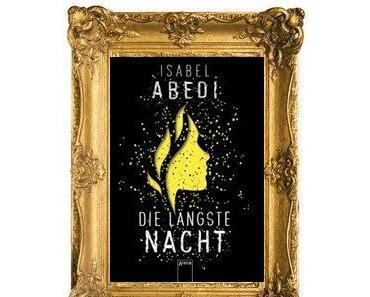 [Rezension] Die längste Nacht von Isabel Abedi