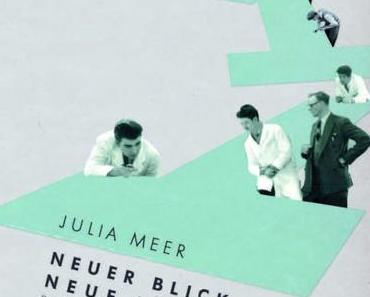 DESIGNLITERATUR: Julia Meer, Neuer Blick auf die Neue Typografie