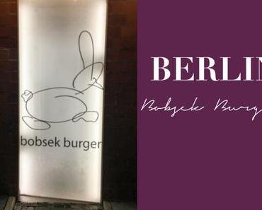 [My Berlin Places...] Bobsek Burger