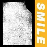 Smile: Alles, nur nicht uncool