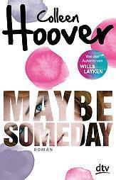 "[MINI-REZENSION] ""Maybe Someday"""