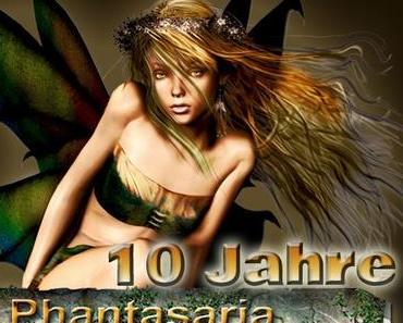 10 Jahre Phantasaria - Teil 2
