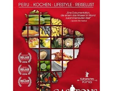 Gastons Küche – Aus Peru in die Welt [Filmtipp & Gewinnspiel]