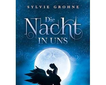 Rezension: Die Nacht in uns von Sylvie Grohne