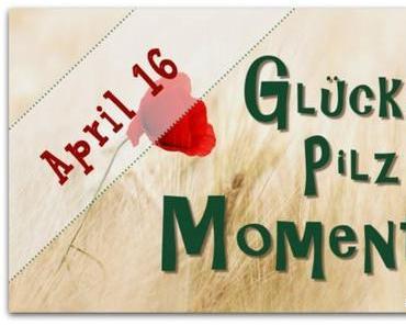 Hüttenzauber bei den Glückspilzmomenten im April