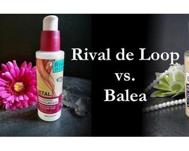 Reinigung-Öl Vergleich | Balea vs. Rival de Loop