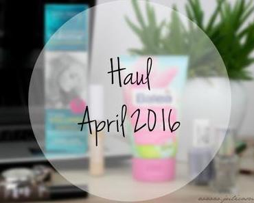 dm Haul // April 2016