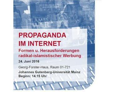 """Veranstaltungstipp: Tagung """"Propaganda im Internet"""", 24. Juni 2016, Mainz"""