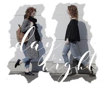 OUTFIT { FROM DAY TO NIGHT }