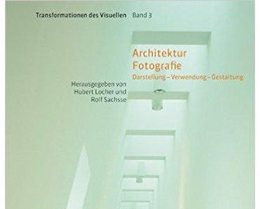 Architektur Fotografie: Darstellung — Verwendung — Gestaltung