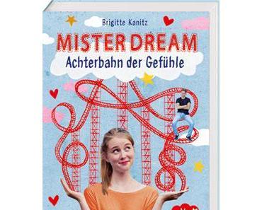 """[REZENSION] """"Mister Dream: Achterbahn der Gefühle"""" (Band 1)"""