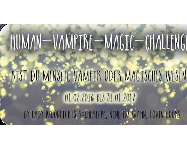 [Human-Vampire-Magic Challenge] Monatsaufgabe Juni 2016