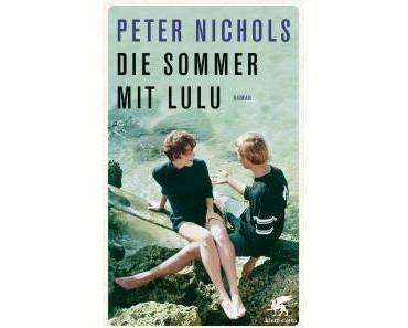 Nichols, Peter: Die Sommer mit Lulu