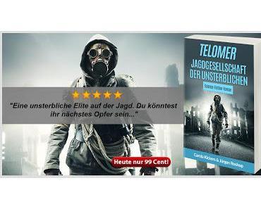 """Jetzt zum Aktionspreis: """"Telomer - Jagdgesellschaft der Unsterblichen"""""""
