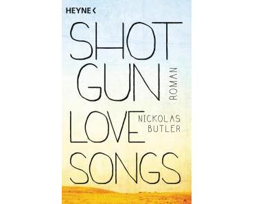 :: Rezension :: Shotgun Lovesongs von Nickolas Butler