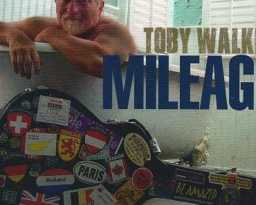 Toby Walker - Mileage