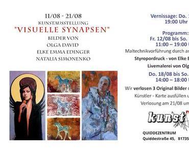 Kunstausstellung VISUELLE SYNAPSEN Olga David, Elke Erdingern, Natalia Simonenko.  11 - 21. August 2016 im Kulturtreff Quiddezentrum, München