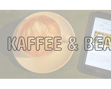 Kaffee & Beats   KW23/2016