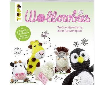 Wollowbies - Freche Häkelminis, süße Botschaften