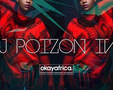 AFRICA IN YOUR EARBUDS #72: DJ POIZON IVY, Kenya Takeover Pt. II