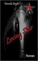 [Buchvorstellung] Loving Star von Veronika Engler