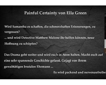 [Buchvorstellung] Painful Certainty  von Ella Green