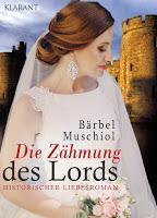 [Buchvorstellung] Die Zähmung des Lords von Bärbel Muschiol
