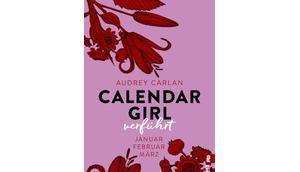 [Rezension] Calendar Girl Verführt (Band Audrey Carlan