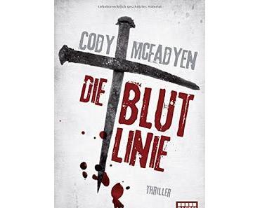 [Rezension] Die Blutlinie    Cody McFadyen