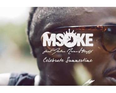 MSOKE feat. Julian Maier-Hauff – Celebrate Summertime (official Music Video)