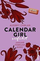 Rezi: Calendar Girl - Verführt: Januar/Februar/März