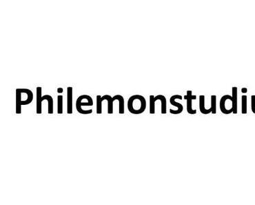 Kommentar zu Philemon 4-7 [Studium des Philemonbriefs]