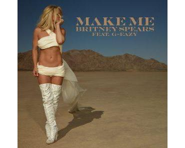 "Britney Speary – neue Single ""Make Me"""