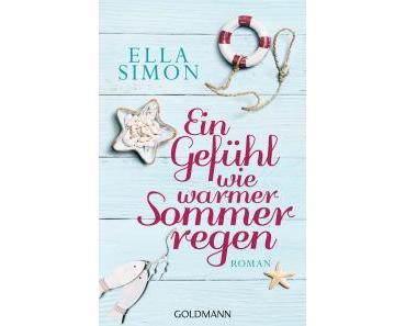 Simon, Ella: Ein Gefühl wie warmer Sommerregen
