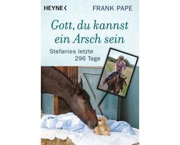 [Rezension] Frank Pape - Gott, du kannst ein Arsch sein