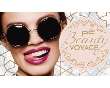 """[Preview] P2 """"Beauty Voyage"""" Limited Edition"""